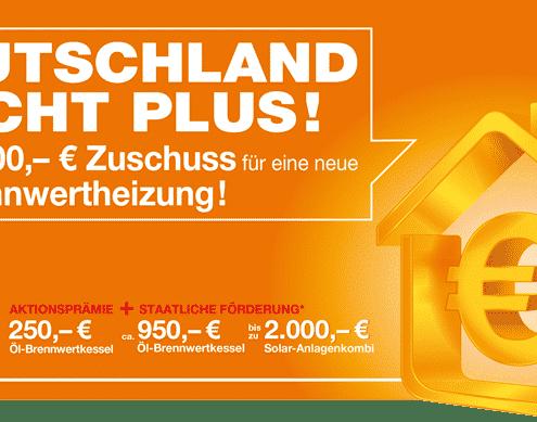 Deutschland macht Plus!; Auf Öl-Brennwerttechnik setzen und Fördergelder sichern